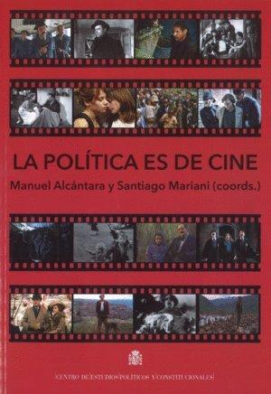 La política es de cine (Documentos)