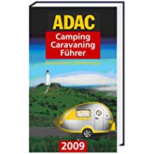 ADAC Camping-Caravaning-Führer 2009. Band Nord