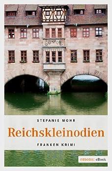 Reichskleinodien (Kommissar Hackenholt) von [Mohr, Stefanie]