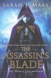 The Assassin's Blade: The Throne of Glass Novellas by Sarah J Maas (2015-03-03)