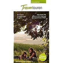 TraumTouren. Ein schöner Tag Wandern - mit GPS-Daten, Karten, Höhenprofilen und Smartphone-Anbindung.: Die 22 schönsten Rundwanderwege: Das Beste aus Deutschlands Westen