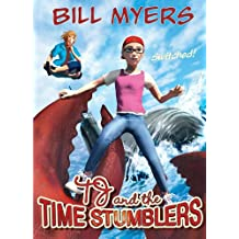 Switched! (TJ and the Time Stumblers) by Bill Myers (2012-01-20)