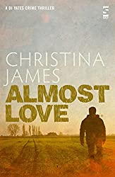Almost Love (The DI Yates Series)