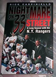 Nightmare on 33rd Street: A Long Season with the New York Rangers