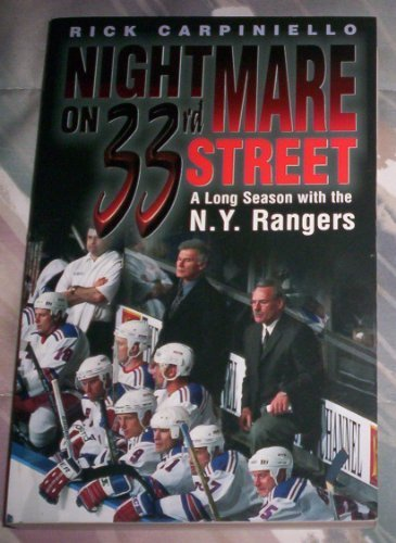 Nightmare on 33rd Street: A Long Season With the New York Rangers por Rick Carpiniello