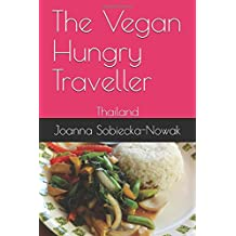 The Vegan Hungry Traveller: Thailand