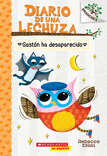 Diario de Una Lechuza #6: Gastón Ha Desaparecido (Baxter Is Missing)