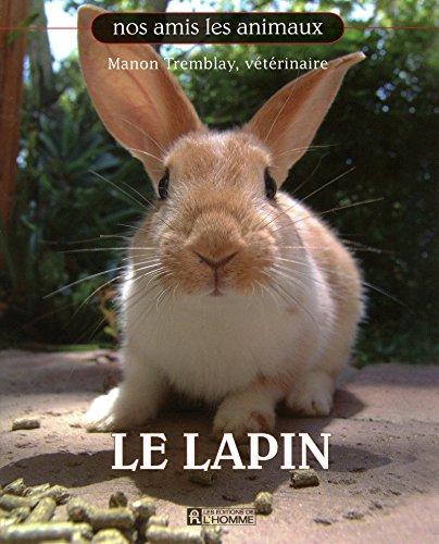 LE LAPIN - NOS AMIS LES ANIMAUX