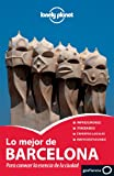 Lo mejor de Barcelona 2 (Guías Lo mejor de Ciudad Lonely Planet)