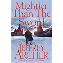Mightier than the Sword (The Clifton Chronicles, Band 5)