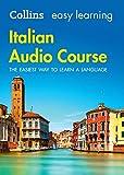 Easy Learning Italian Audio Course: Language Learning the easy way with Collins (Collins Easy Learning Audio Course)