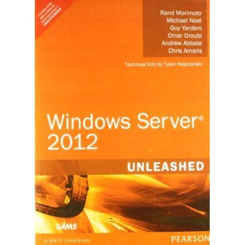 Windows Server 2012 Unleashed by Morimoto (2012-07-31)