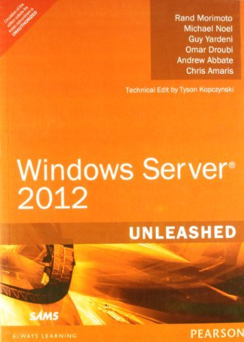 Windows Server 2012 Unleashed by Morimoto (2012-07-31)