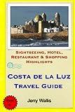 Costa de la Luz Travel Guide: Sightseeing, Hotel, Restaurant & Shopping Highlights