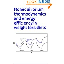 Nonequilibrium thermodynamics and energy efficiency in weight loss diets