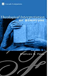 Theological Interpretation of Scripture (Cascade Companions Book 9)