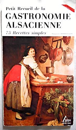 Gastronomie alsacienne, tome 1 par Doerflinger M.