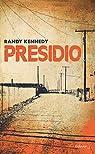 Presidio par Kennedy