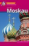 Moskau Reiseführer Michael Müller Verlag: Individuell reisen mit vielen praktischen Tipps (MM-City)