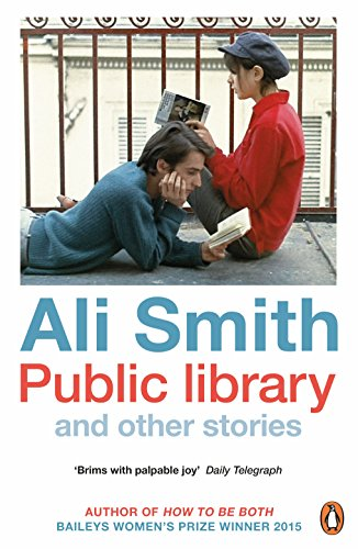 Public library and other stories by [Smith, Ali]