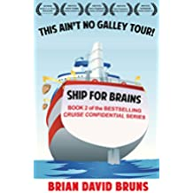Ship for Brains: Cruise Confidential 2 (English Edition)