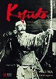 Kyudo - L'essence et la pratique du tir à l'arc japonais de Hideharu Onuma (14 mars 2011) Broché - 14/03/2011
