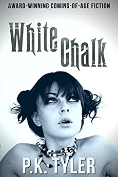 White Chalk by [Tyler, P.K.]