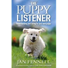 By Jan Fennell - The Puppy Listener
