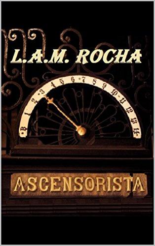 LA ASCENSORISTA par L.A.M. ROCHA