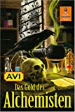 Das Gold des Alchemisten: Roman (Gulliver) - Avi