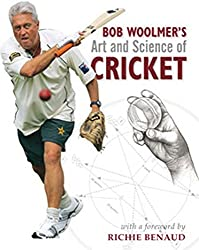 Bob Woolmer's Art and Science of Cricket by Bob Woolmer (31-Aug-2008) Hardcover