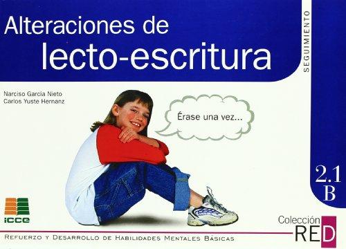 Alteraciones lecto-escritura seguimiento, seguimiento (Refuerzo y desarrollo de habilidades mentales básicas) por Narciso García Nieto