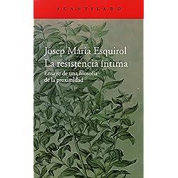 La resistencia íntima (El Acantilado) Premio Nacional de Ensayo 2016