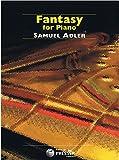 Fantasy for Piano by Samuel Adler (2014-08-02)