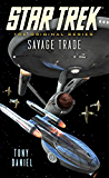 Star Trek: The Original Series: Savage Trade (Star Trek: The Next Generation) (English Edition)