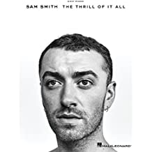 Sam Smith - The Thrill of It All Songbook