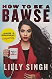 #1: How to Be a Bawse: A Guide to Conquering Life