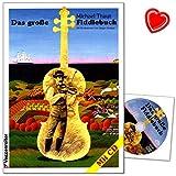 Das Grosse Fiddlebuch von Michael Thaut - 150 Fiddlestücke aus aller Welt für Ein- und Aufsteiger - umfangreiche Melodiensammlung von traditonellen Tänzen bis zu Swing - mit CD + Notenklammer -
