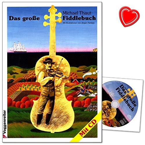 Das Grosse Fiddlebuch von Michael Thaut - 150 Fiddlestücke aus aller Welt für Ein- und Aufsteiger - umfangreiche Melodiensammlung von traditonellen Tänzen bis zu Swing - mit CD + Notenklammer (Der Mann Mit Der Geige)