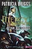 Mercy Thompson, T1 - Retour aux sources