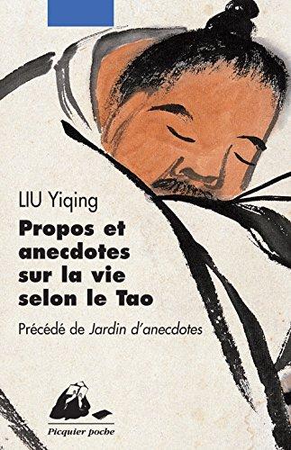 Propos et anecdotes sur la vie selon le Tao par Liu Yiqing
