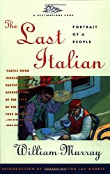 The Last Italian: Portrait of a People (Destinations Book) (Destination Book)
