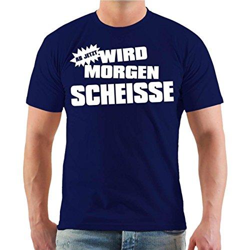 Männer und Herren T-Shirt Malle Ab jetzt wird morgen Scheisse (mit Rückendruck) Größe S - 8XL körperbetont dunkelblau
