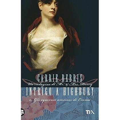 Intrigo A Highbury: Un'indagine Di Mr & Mrs Darcy