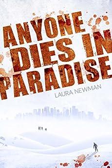 Anyone Dies in Paradise (ADIP 2) von [Newman, Laura]