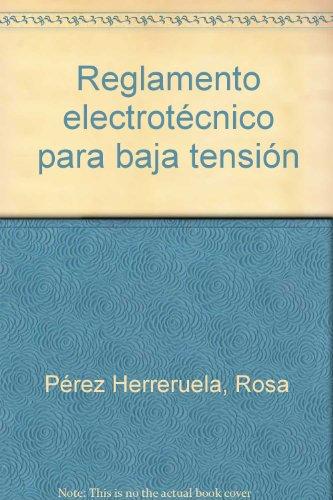 Reglamento electrotecnico para baja tension por Rosa Perez Herreruela