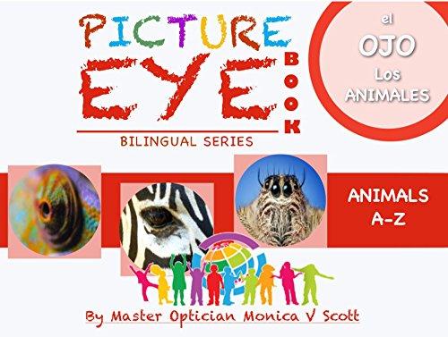 Descargar gratis Los animales a-z: libro de los ojos con las pinturas (bilingual spanish-english edition / edición bilingüe español-inglés nº 1) EPUB!