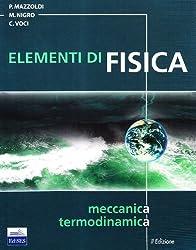 Elementi di fisica. Meccanica, termodinamica di Mazzoldi, Paolo (2007) Tapa blanda