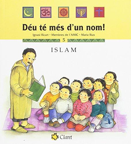 Islam (Déu té més d'un nom!) por Membres de l'AMIC