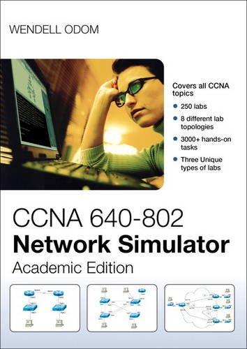 CCNA 640-802 Network Simulator, Academic Edition por Wendell Odom